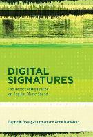 Digital Signatures: The Impact of...