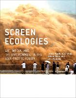 Screen Ecologies: Art, Media, and the...