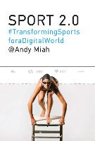 Sport 2.0: Transforming Sports for a...