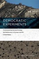 Democratic Experiments: ...