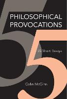 Philosophical Provocations: 55 Short...