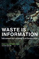 Waste Is Information: Infrastructure...