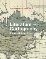 Literature and Cartography: Theories,...