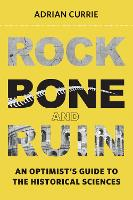 Rock, Bone, and Ruin: An Optimist's...