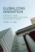 Globalizing Innovation: State...