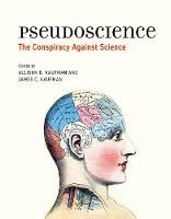 Pseudoscience: The Conspiracy Against...