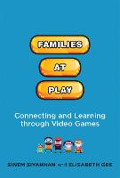 Families at Play: Connecting and...