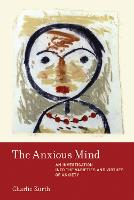 The Anxious Mind: An Investigation...