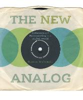 The New Analog: Listening and...