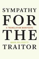 Sympathy for the Traitor: A...