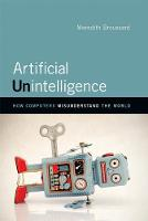 Artificial Unintelligence: How...