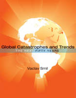Global Catastrophes and Trends: The...