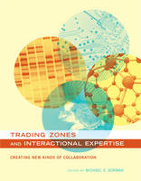 Trading Zones and Interactional...