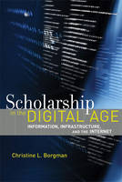 Scholarship in the Digital Age:...