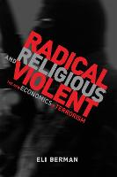 Radical, Religious, and Violent: The...
