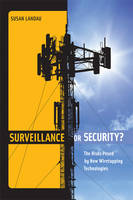 Surveillance or Security?: The Risks...