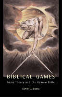 Biblical Games: Game Theory and the...