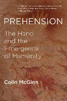 Prehension: The Hand and the ...