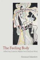 The Feeling Body: Affective Science...