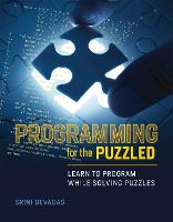 Programming for the Puzzled: Learn to...