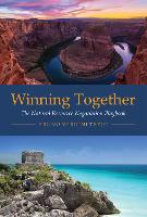 Winning Together: The Natural ...
