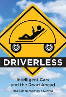 Driverless: Intelligent Cars and the...