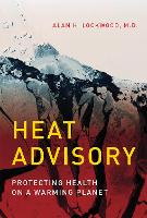 Heat Advisory: Protecting Health on a...