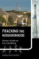 Fracking the Neighborhood: Reluctant...