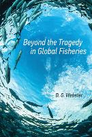 Beyond the Tragedy in Global Fisheries