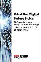 What the Digital Future Holds: 20...