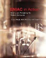 ENIAC in Action: Making and Remaking...