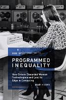 Programmed Inequality: How Britain...