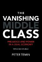 The Vanishing Middle Class: Prejudice...