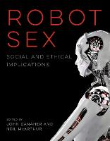 Robot Sex: Social and Ethical...