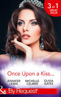Once Upon A Kiss...: The Cinderella...