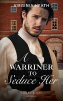 A Warriner To Seduce Her (Mills & ...