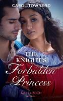 The Knight's Forbidden Princess...