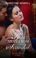 A Kiss Away From Scandal (Mills & ...