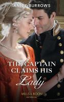 The Captain Claims His Lady (Mills &...