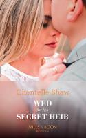 Wed For His Secret Heir (Mills & Boon...