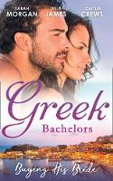 Greek Bachelors: Buying His Bride:...