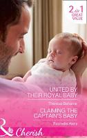 United By Their Royal Baby: United by...