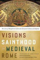 Visions of Sainthood in Medieval ...