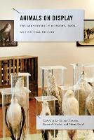 Animals on Display: The Creaturely in...