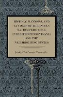 History, Manners, and Customs of the...