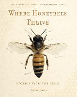 Where Honeybees Thrive: Stories from...