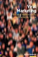 Viral Marketing:Get Your Audience to...