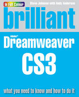 Brilliant Dreamweaver CS3: What You...