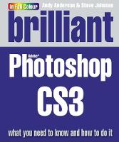 Brilliant Photoshop CS3: What You ...