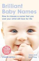Brilliant Baby Names: How to Choose a...